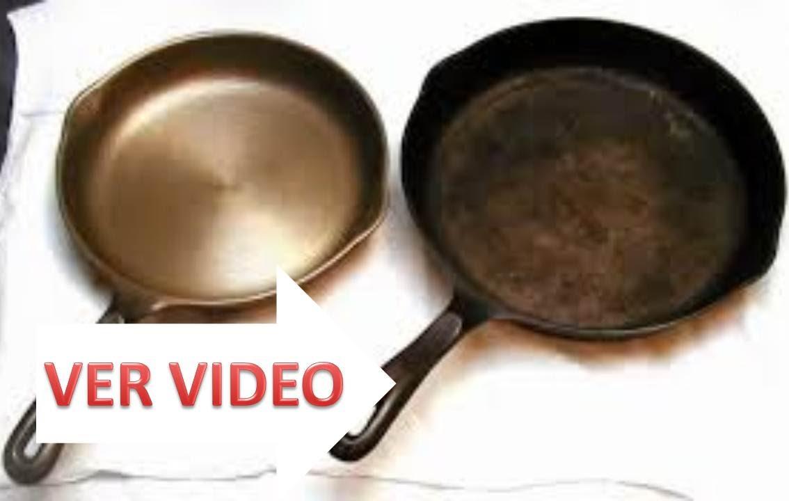Como eliminar la grasa de los sartenes con ingredientes - Como limpiar hierro oxidado ...