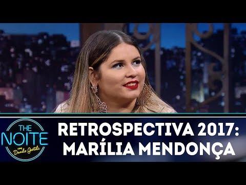 Retrospectiva 2017: Maília Mendonça   The Noite (14/02/18)