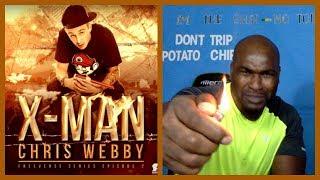 Chris Webby - X Man Freeverse Series Ep  2 - REACTION