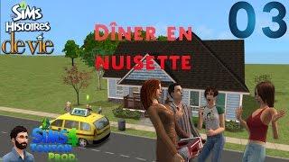 Les Sims : Histoire de vie - ep03 : Dîner en nuisette