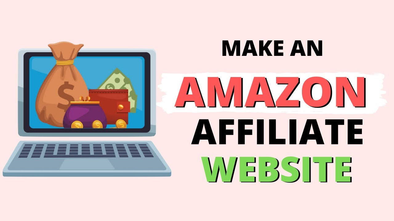 Make an Amazon Affiliate Website - Earn $1000 everything with Amazon  Affiliate program - YouTube