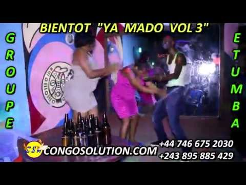 BIENTOT YA MADO VOL3!!!  AVEC GROUPE ETUMBA!!! EKOYINDA GRAVEEE!!!