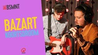 The BSMNT: Bazart - Koortsdroom (live bij Q)