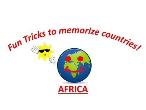 Fun Tricks to memorize countries!-Africa (PART 1)