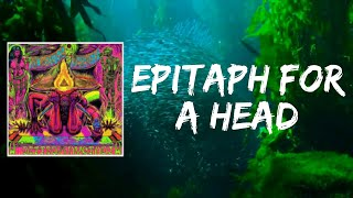Epitaph for a Head (Lyrics) by Monster Magnet