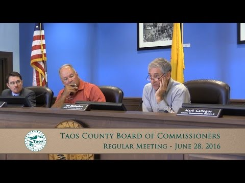 Taos County Board Of Commissioners, Regular Meeting - June 28, 2016
