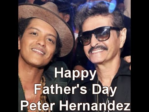 Papa Mars (Peter Hernandez) Bruno Mars Father - Happy Fathers Day 2018