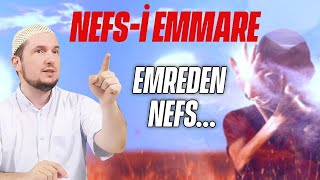 Nefs-i Emmare - Emreden Nefs... / 26.05.2015 / Kerem Önder