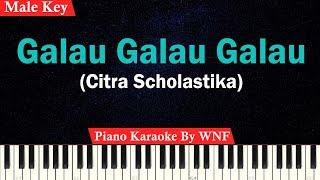 Citra Scholastika - Galau Galau Galau Karaoke Piano Male Key/Pria