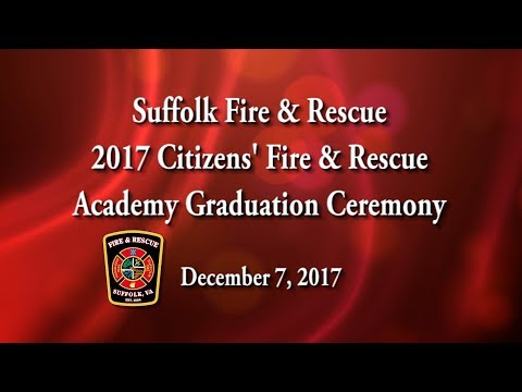 Suffolk Fire & Rescue Citizens' Fire and Rescue Academy Graduation (12-7-2017)
