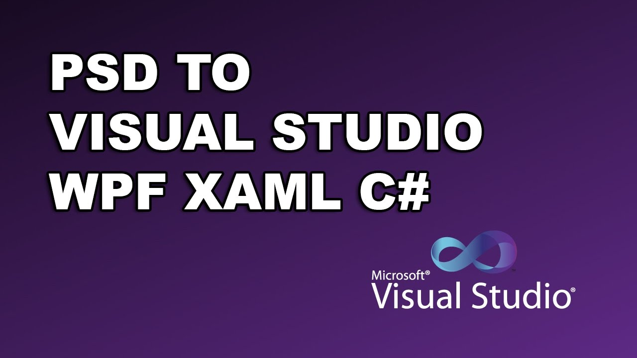 New Photoshop PSD to Visual Studio, WPF, XAML Plugin