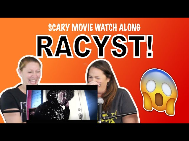 Scary Movie Watch Along! We're Watching RACYST!