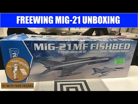 Freewing Mig-21 80mm EDF Jet Unboxing And Chat