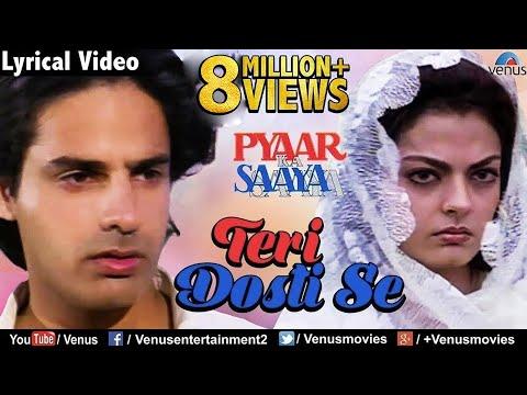 Teri Dosti Se - Lyrical Video | Latest Bollywood Romantic Songs | Pyaar Ka Saaya | Kumar Sanu