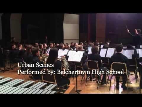 Urban Scenes Performed by: Belchertown High School