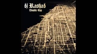 Dj Rashad - Feelin (feat. Spinn & Taso)
