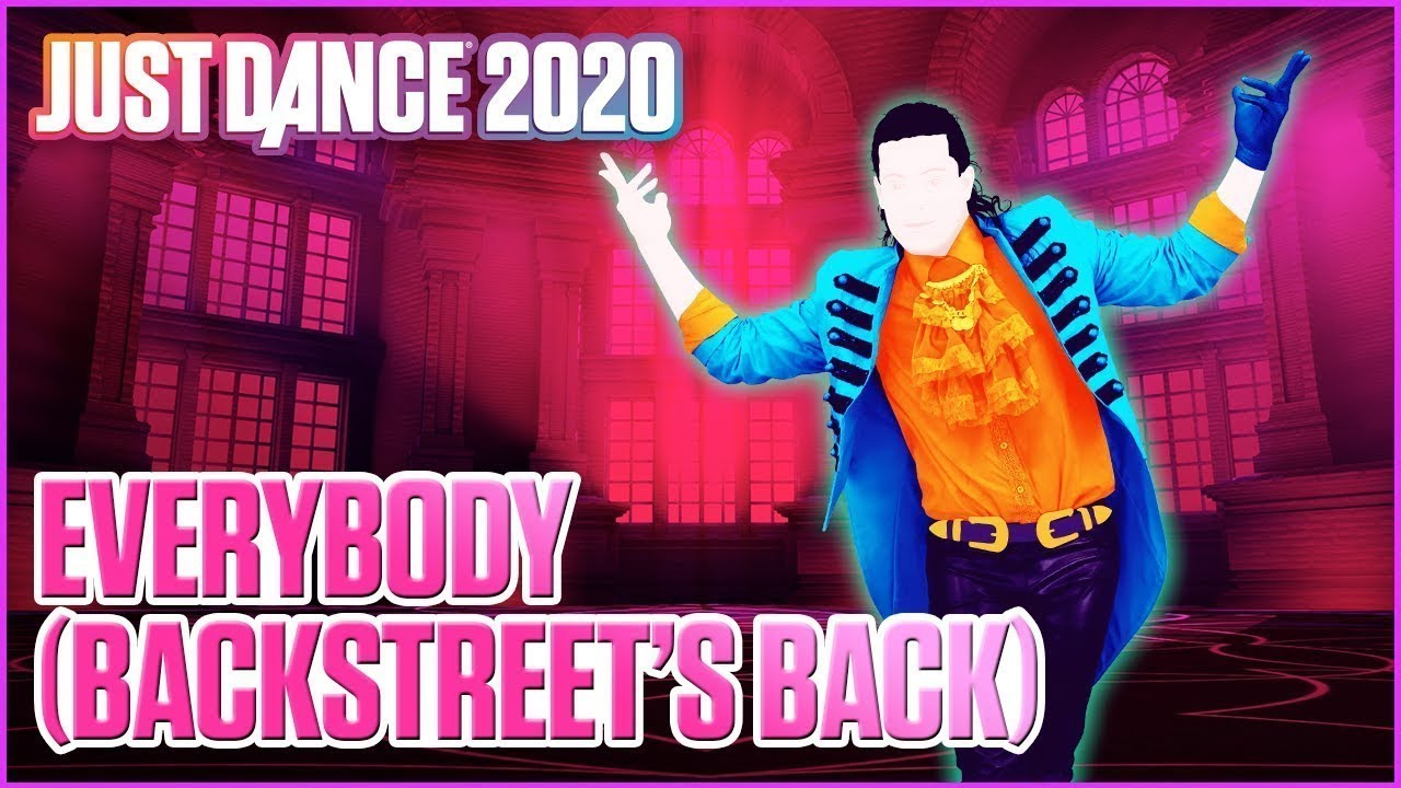 Download Just Dance 2020: Everybody (Backstreet's Back) by Backstreet Boys   Original Audio
