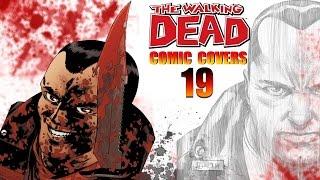 Walking Dead Comic Covers Breakdown #19 March To War [Covers 109-114]