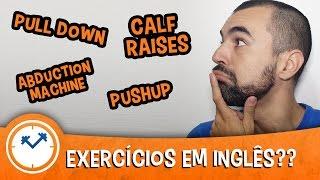aprenda 11 nomes de exercícios em inglês pra você não ficar perdido na academia com carina fragozo