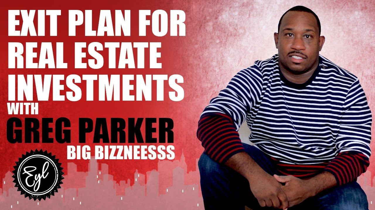 EXIT PLAN FOR REAL ESTATE INVESTMENTS