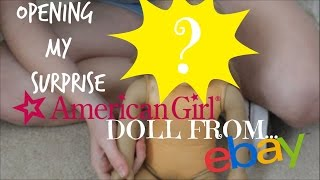 Opening My New Surprise American Girl Doll From Ebay!