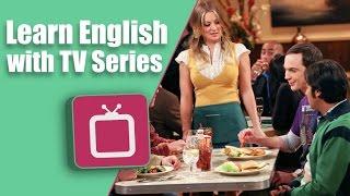 Learn English with The Big Bang Theory