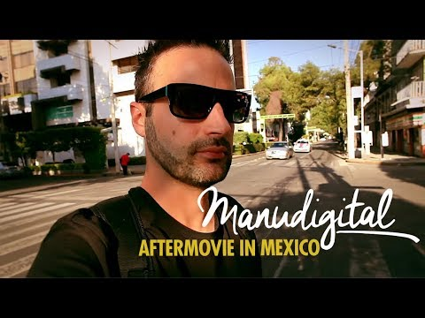 MANUDIGITAL - Aftermovie Mexico 2017