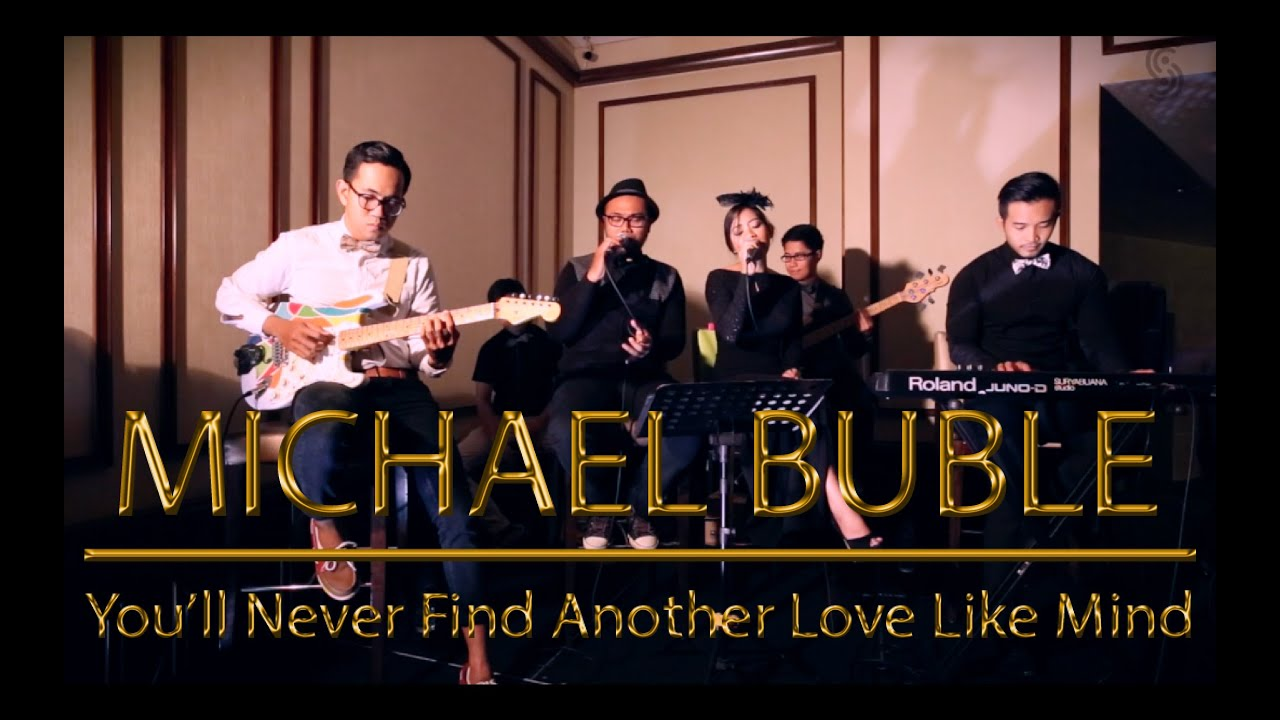 youll never find another love like mine michael buble Michael buble' you'll never find another love like mine lyrics you'll never find another love like mine lyrics performed by michael buble': you'll never find, as long as you live someone who loves you tender.