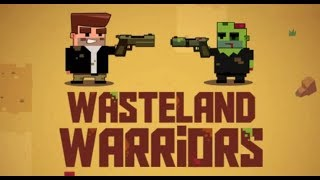 Wasteland Warriors Game Walkthrough