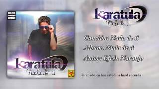 Karatula - Nada de ti
