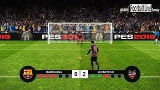 PES 2019   FC Barcelona vs Levante   Penalty Shootout   Gameplay PC