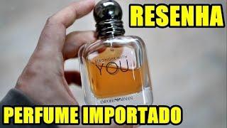 Resenha STRONGER WITH YOU de Emporio Armani - Perfume Importado Masculino
