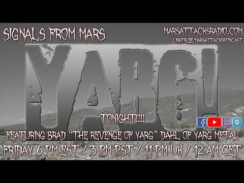 The Revenge Of Yarg | Signals From Mars September 17, 2021