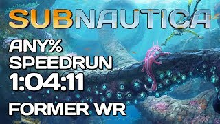 Subnautica - Any% Speedrun - 1:04:11 World Record