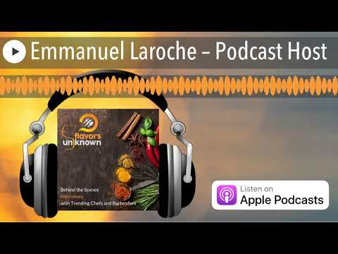 Emmanuel Laroche – Podcast Host