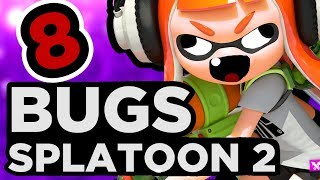 8 BUGS SUR SPLATOON 2
