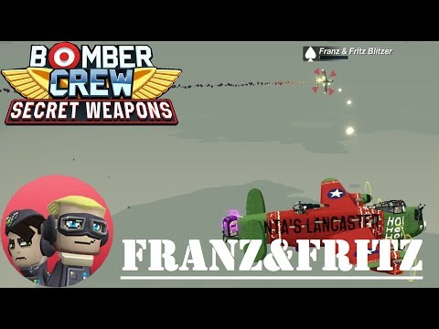 Bomber Crew Secret Weapons: FRANZ & FRITZ BLITZER (Gameplay - Part 26) |