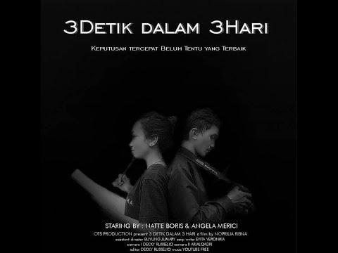 3D3H ( 3 Detik Dalam 3 Hari ) - Film Pendek (Short Movie)
