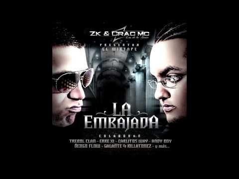 05 - Zk & Crac Mc - Mas De Ti Ft Dandyel (LA EMBAJADA)
