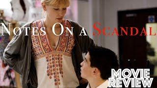Notes On a Scandal 2006  Cate Blanchett  Judi Dench  Movie Review