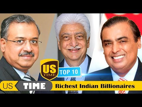 Top Ten Richest People in India 2018 | US TIME |