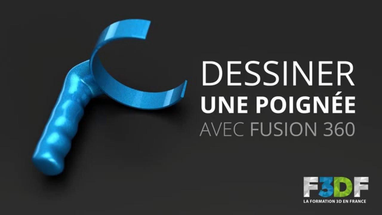 Dessiner une poignée avec Fusion 360