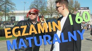 EGZAMIN MATURALNY (Ravgor) - odc. #160 MaturaToBzdura.TV