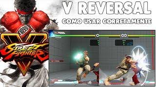STREET FIGHTER V - COMO USAR O V-REVERSAL - TUTORIAL