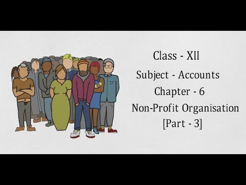 #3-|-chapter---6-non-profit-organisation-[part---3]-|-class---xii-|-accounts-||