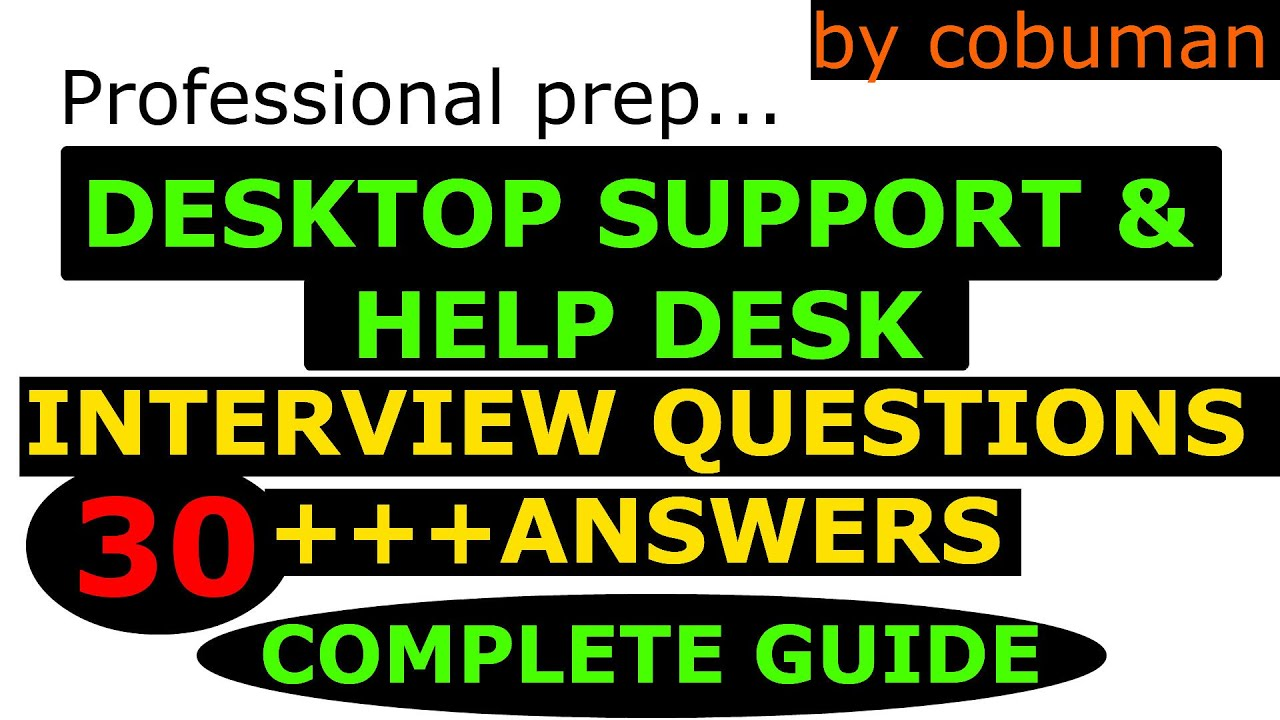 Top Desktop Support and Help Desk Interview Questions and Answers ...