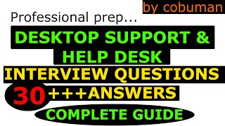 Top Desktop Support and Help Desk Interview Questions and Answers Complete Package