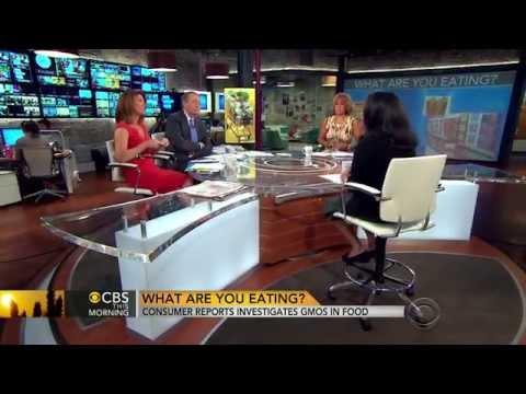 Consumer Reports Investigates GMOs In Food