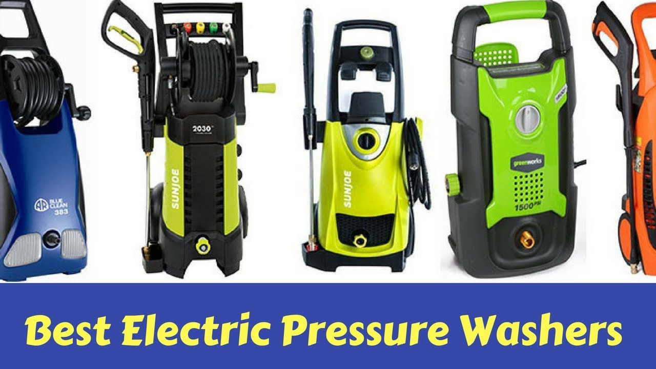 Top 5 Best Electric Pressure Washers On The Market Today