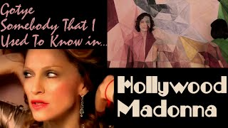 MASHUP! Somebody That I Used To Know in Hollywood - Madonna Vs Gotye (Feat. Kimbra)
